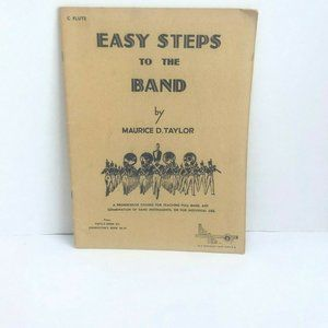 Easy Steps to the Band by Maurice D Taylor Book